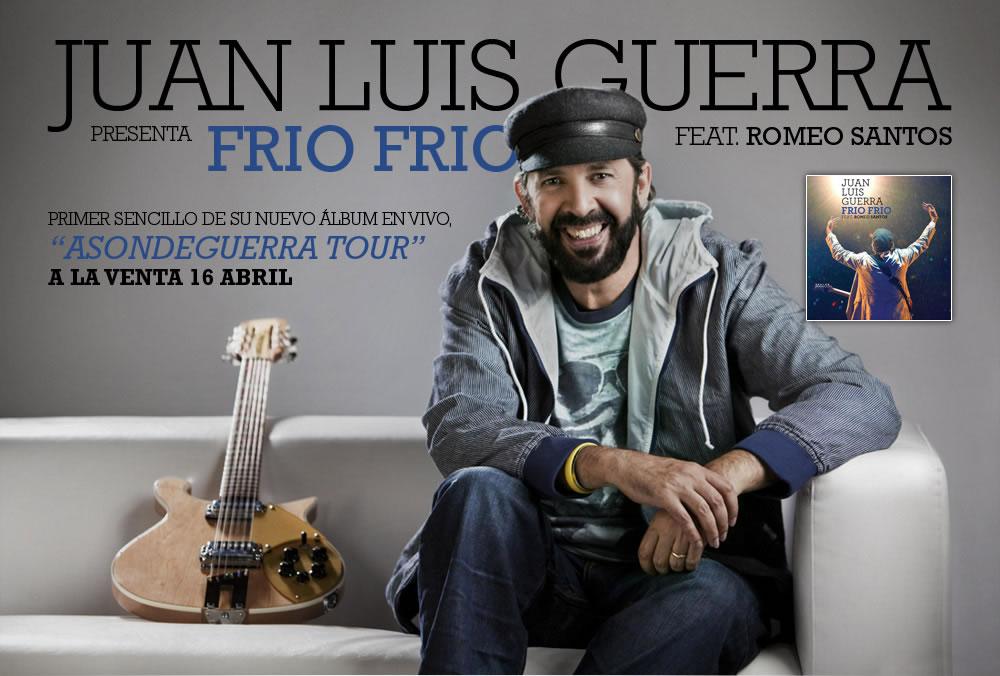 Juan Luis Guerra estrena Frio Frio
