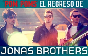 Jonas Brother, nuevo single Pom Poms