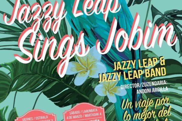 Temporada Encantando Denboraldia, Jazzy Leap Sings Jobim