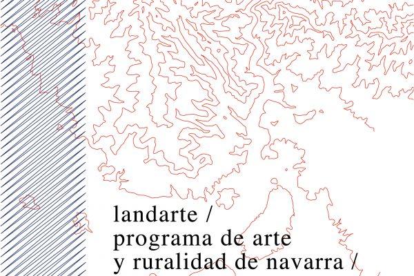 """Cultura Impulsa """"Landarte, Programa De Arte Y Ruralidad De Navarra"""""""