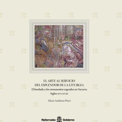 El Gobierno Edita Un Libro Sobre El Bordado Y Los Ornamentos Sagrados En Navarra