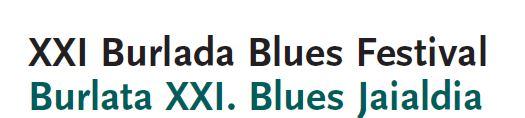 XXI Burlada Blues Festival, Burlata XXI. Blues Jaialdia