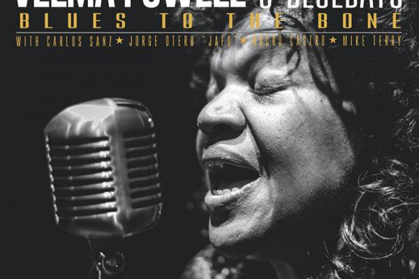 """Velma Powell Presenta """"Blues To The Bone"""", Nuevas Fechas De Gira"""
